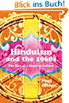 Hinduism and the 1960s: The Rise of a...