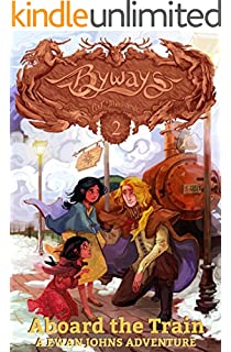 Aboard the Train: A Ewan Johns Adventure (Byways Series Book 2)