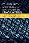 It Maturity Models and Management Fra...