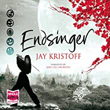 Endsinger (       UNABRIDGED) by Jay Kristoff Narrated by Jane Collingwood