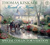 Thomas Kinkade Special Collectors Edition Hearth and Home: 2011 Wall Calendar