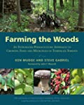 Farming the Woods: An Integrated Perm...