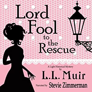 Lord Fool to the Rescue Hörbuch