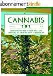 Cannabis 101: Everything You Need To...