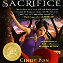Sacrifice Audiobook by Cindy Pon Narrated by Emily Woo Zeller