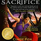Sacrifice Hörbuch von Cindy Pon Gesprochen von: Emily Woo Zeller