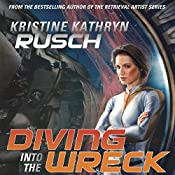 Diving into the Wreck: Diving Series, Book 1 | Kristine Kathryn Rusch
