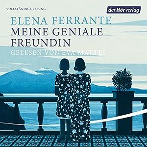 Meine geniale Freundin (Die Neapolitanische Saga 1) Audiobook