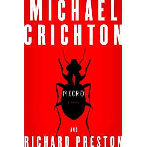 Micro by Michael Chrichton and Richard Preston Hardcover Book