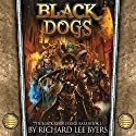 Black Dogs: Black River Irregulars, Book 1 Audiobook by Richard Lee Byers Narrated by Scott Aiello