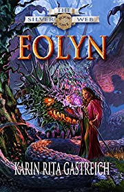 Eolyn (The Silver Web Book 1)
