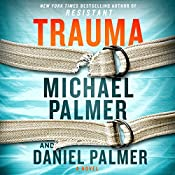 Trauma: A Novel | [Michael Palmer, Daniel Palmer]