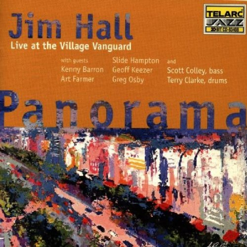Panorama: Live at Village Vanguard by Jim Hall, Art Farmer, Kenny Barron, Slide Hampton and Geoff Keezer