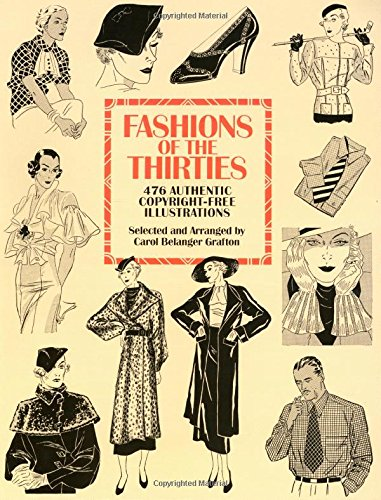 Fashions of the Thirties: 476 Authentic Copyright-Free Illustrations (Dover Pictorial Archive)