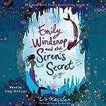 Emily Windsnap and the Siren's Secret | Liz Kessler
