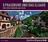 Straßburg und das Elsass - Zwischen Vogesen und Rhein