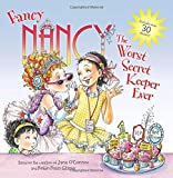 img - for Fancy Nancy: The Worst Secret Keeper Ever book / textbook / text book
