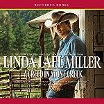 A Creed in Stone Creek | Linda Lael Miller