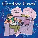 Goodbye Gram