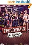 Feuerwehrkalender 2015 (Wandkalender...