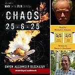 Chaos 25-6-25: Man on the Run, Book 4 | Baron Alexander Deschauer