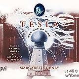 Tesla: Man Out of Time (Unabridged)