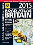 AA Road Atlas Britain 2015 (Road Atlas)