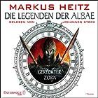 Gerechter Zorn (Die Legenden der Albae 1) Hörbuch von Markus Heitz Gesprochen von: Johannes Steck