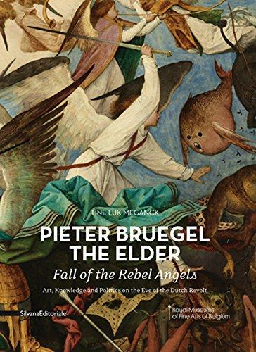 Pieter Bruegel the Elder: Fall of the Rebel Angels, by Tine Meganck