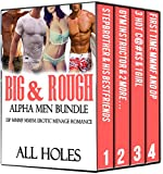EROTICA: FOURSOME GROUP STORIES: BIG & ROUGH ALPHA MEN BUNDLE (DP MMMF MMFM Erotic Menage Romance Box Set): Hard Dominant Males, Innocent Girls Taken 1     Pleasure Fiction Collection Books)