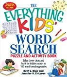 The Everything Kids Word Search Puzzle and Activity Book: Solve clever clues and hunt for hidden words in 100 mind-bending puzzles