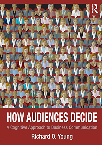 How Audiences Decide: A Cognitive Approach to Business...