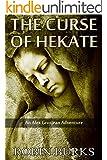 The Curse of Hekate (The Alex Grosjean Adventures Book 2)
