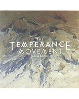 Temperance Movement/Tour ed