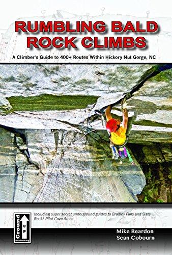 Rumbling Bald Rock Climbs PDF