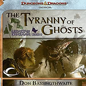 The Tyranny of Ghosts Audiobook
