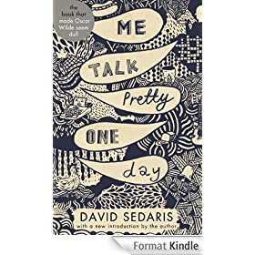 Me Talk Pretty One Day (English Edition)