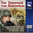 Der Totenwald von Bialowieza [Hörbuch 2CDs]