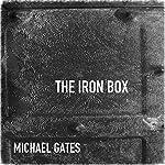 The Iron Box | Michael Gates