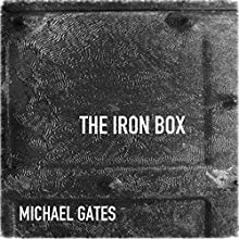 The Iron Box (       UNABRIDGED) by Michael Gates Narrated by Jack Chekijian