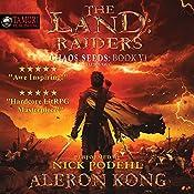 The Land: Raiders: A LitRPG Saga: Chaos Seeds, Book 6   [Aleron Kong]