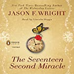 The Seventeen Second Miracle | Jason F. Wright