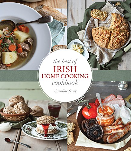 The Best of Irish Homecooking Cookbook by Caroline Gray