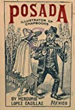 Posada: Illustrator of Chapbooks (Library of Mexican Illustrators)
