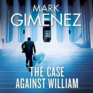 The Case Against William Audiobook