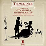 Tremontaine: A Fair Hand: Episode 6 | Patty Bryant