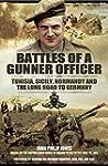 Battles of a Gunner Officer : Tunisia...