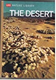 The desert, (Life nature library)