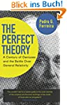 The Perfect Theory: A Century of Geni...