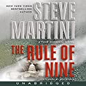 The Rule of Nine: A Paul Madriani Novel Audiobook by Steve Martini Narrated by Dan Woren